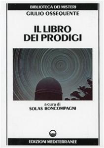 Libro Il libro dei prodigi Giulio Ossequente