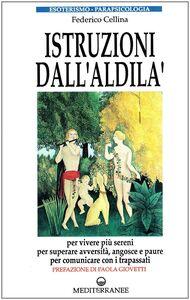 Libro Istruzioni dall'aldilà Federico Cellina