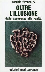 Libro Oltre l'illusione