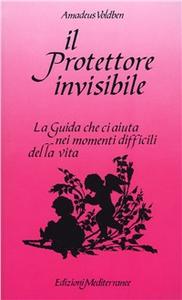 Libro Il protettore invisibile Amadeus Voldben