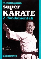 Super karate. Vol. 2: Fondamentali.