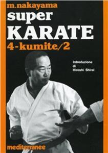 Super karate. Vol. 4: Kumite 2.
