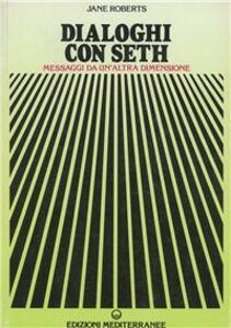 Libro Dialoghi con Seth Jane Roberts