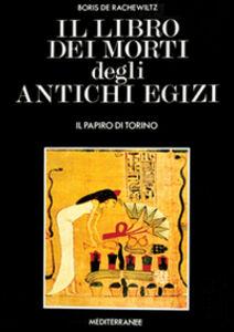 Libro Il libro dei morti degli antichi egizi Boris De Rachewiltz