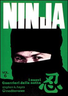 Lpgcsostenible.es Ninja. Vol. 6: I nuovi «guerrieri della notte». Image