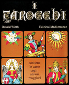 Libro I tarocchi Oswald Wirth