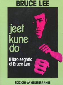 Libro Jeet kune do. Il libro segreto di Bruce Lee Bruce Lee
