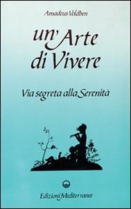 Libro Un' arte di vivere Amadeus Voldben