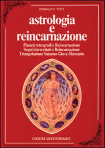Libro Astrologia e reincarnazione Donald H. Yott