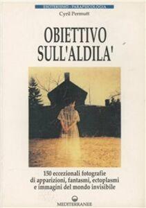 Libro Obiettivo sull'aldilà Cyril Permutt
