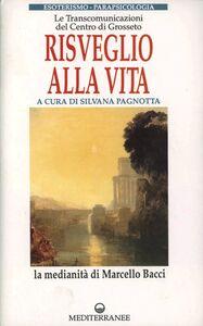 Foto Cover di Risveglio alla vita. Con cassetta, Libro di  edito da Edizioni Mediterranee