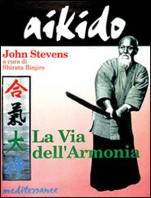 Aikido. La via dell'armonia - John Stevens - copertina