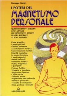 I poteri del magnetismo personale - Giuseppe Gangi - copertina