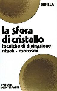 Libro La sfera di cristallo Sibilla