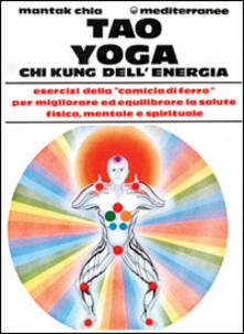 Squillogame.it Tao yoga. Chi kung dell'energia Image