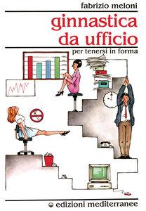 Libro Ginnastica da ufficio Fabrizio Meloni