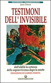 Testimoni dell'invisibile