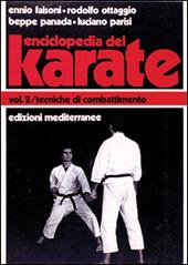 Enciclopedia del karatè. Vol. 2: Tecniche di combattimento.