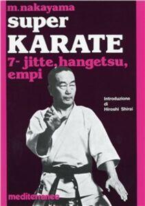Libro Super karate. Vol. 7: Kata Jutte, Hangetsu Empi. Masatoshi Nakayama