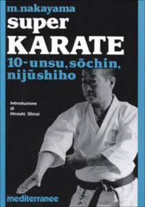 Libro Super karate. Vol. 10: Unsu, Sochin, Nijushiho. Masatoshi Nakayama