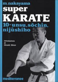 Super karate. Vol. 10: Unsu, Sochin, Nijushiho..pdf