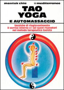 Libro Tao yoga e automassaggio Mantak Chia