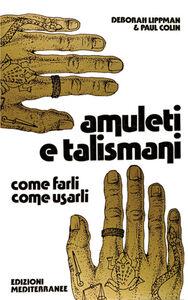 Libro Amuleti e talismani Deborah Lippman , Paul Colin