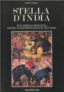 Libro Stella d'India Lina Unali