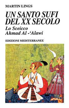 Ilmeglio-delweb.it Un santo sufi del XX secolo Image