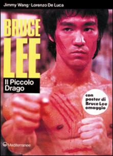 Bruce Lee: il piccolo drago.pdf