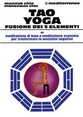 Tao yoga. Fusione dei cinque elementi