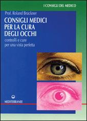 Consigli medici per la cura degli occhi