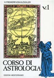 Rallydeicolliscaligeri.it Corso di astrologia. Vol. 1 Image