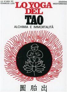 Foto Cover di Lo yoga del Tao, Libro di Lu K'uan yû, edito da Edizioni Mediterranee