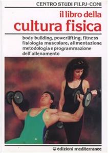 Libro Il libro della cultura fisica
