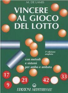 Libro Vincere al gioco del lotto Michele De Lamis