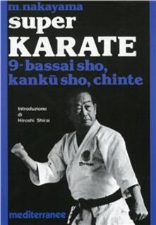 Antondemarirreguera.es Super karate. Vol. 9: Bassai Sho, Kanku Sho, Chinte. Image