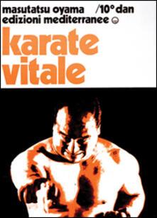 Karate vitale - Masutatsu Oyama - copertina