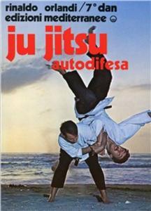 Libro Ju-jitsu autodifesa Rinaldo Orlandi