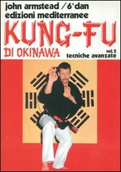Kung fu. Vol. 2: Tecniche avanzate.
