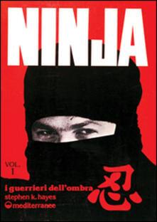 Filippodegasperi.it Ninja. Vol. 1: Segreti, storia e leggenda. Image