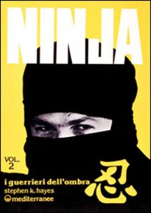 Libro Ninja. Vol. 2: Stelle, catene e pugnali. Gianni Tucci