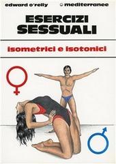 Esercizi sessuali. Isometrici e isotonici