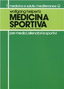 Medicina sportiva - Wolfgang Heipertz - copertina