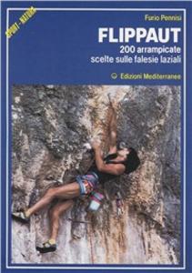 Libro Flippaut. 200 arrampicate scelte sulle falesie laziali Furio R. Pennisi