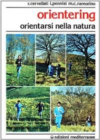 Orienteering - Cervellati Roberto Pennisi Luca Ramorino M. Chiara - wuz.it
