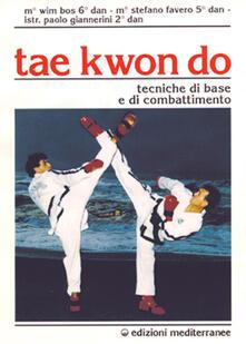 Tae kwon do. Tecniche di base e di combattimento.pdf