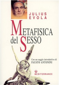 Libro Metafisica del sesso Julius Evola