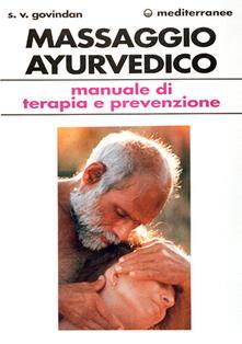 Premioquesti.it Il massaggio ayurvedico. Manuale di terapia e prevenzione Image
