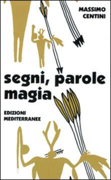 Letterarioprimopiano.it Segni, parole, magia. Il linguaggio magico Image